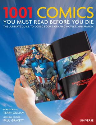 1001 Comics You Must Read Before You Die By Gravett, Paul (EDT)/ Gilliam, Terry (FRW)